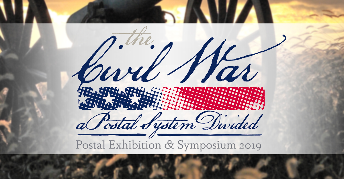 Civil War Postal Exhibition and Symposium Announced